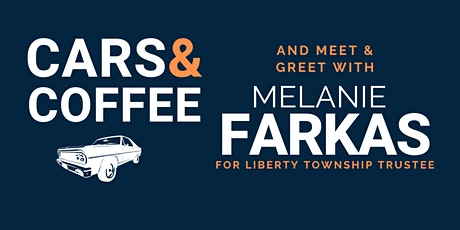 Cars & Coffee with Liberty Township Candidate Melanie Farkas tickets