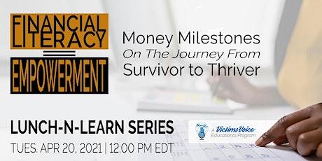 Financial Literacy = Empowerment tickets