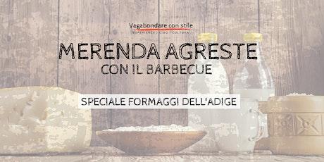 Merenda agreste: alla scoperta dei formaggi dell'Adige - al caseificio biglietti