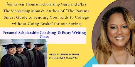 Personal Scholarship Coaching & Essay Writing Class tickets