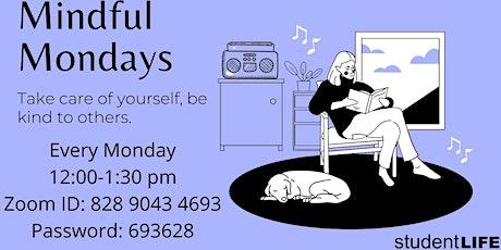 Mindful Mondays Mindfulness Sitting Group tickets
