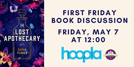 First Friday Book Discussion: The Lost Apothecary tickets