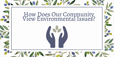 How Does Our Community View Environmental Issues? tickets