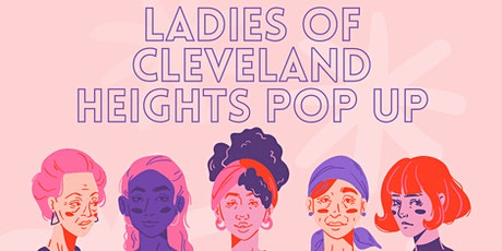 Ladies of Cleveland Heights Pop Up tickets