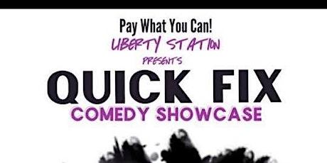 Quick Fix Comedy Showcase tickets