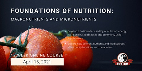FOUNDATIONS OF NUTRITION COURSE: Macronutrients and Micronutrients tickets