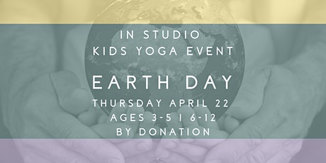"""""""EARTH DAY"""" KIDS YOGA *by donation tickets"""