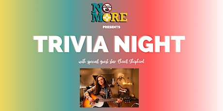 No More NM Trivia Night with Special Guest Chevel Shepherd tickets