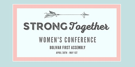 Strong Together Women's Conference tickets