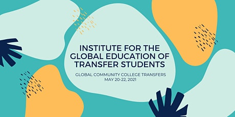 Institute for the Global Education of Transfer Students (IGETS) tickets