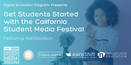 Getting Students Started with the California Student Media Festival tickets