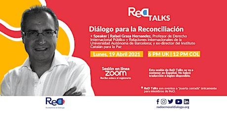 Red Talks: Diálogo para la Reconciliación. bilhetes