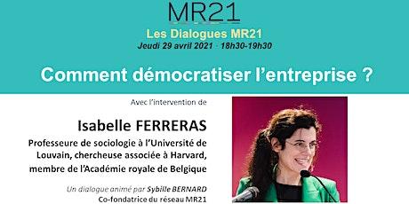 Dialogue MR21 · Comment démocratiser l'entreprise ? billets