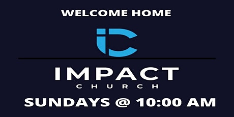 Welcome to Impact Church tickets