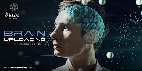 Brain Uploading International Conference Tickets