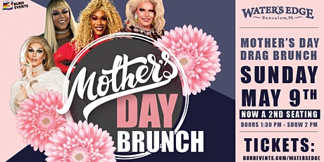 Mother's Day Drag Brunch at Water's Edge (2nd Seating) tickets