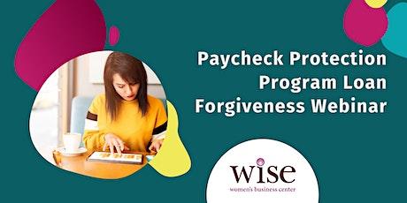 Paycheck Protection Program Loan Forgiveness Webinar tickets