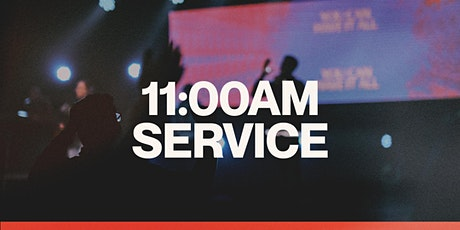 11:00AM  Sunday Service tickets