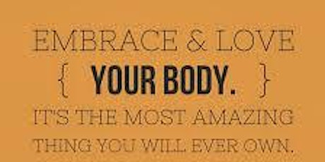 Embrace Your Body tickets