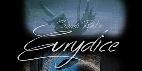 DSU Theatre: Eurydice tickets