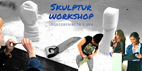 Workshop i skulpturer/ Sculpture workshop #2 tickets