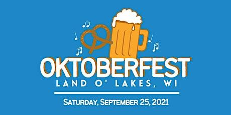 Land O' Lakes, WI Oktoberfest 2021 tickets