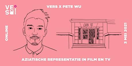 VERS x Pete Wu: over Aziatische representatie tickets