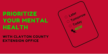 Prioritize Your Mental Health with Clayton County Extension tickets