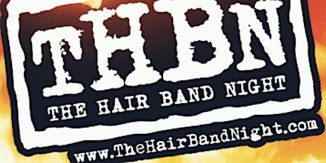 The Hair Band Night at 115 Bourbon Street- Saturday, May 15 tickets