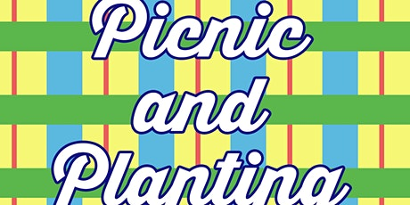 We Aim Higher presents: Picnic and Planting tickets