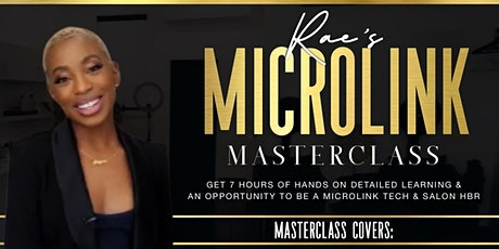 MICROLINK MASTERCLASS (I-TIPS & BRAIDLESS SEW-IN METHOD) tickets