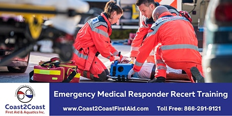 Emergency Medical Responder Recertification Course - Downtown Toronto tickets