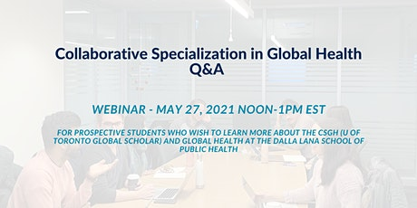 Collaborative Specialization in Global Health Q&A tickets