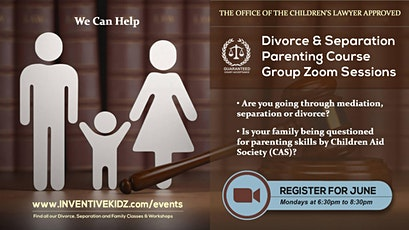 The Office Children's Lawyer-Divorce & Separation Parenting Course (Monday) tickets