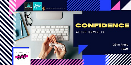 Confidence after Covid-19  Free Webinar tickets