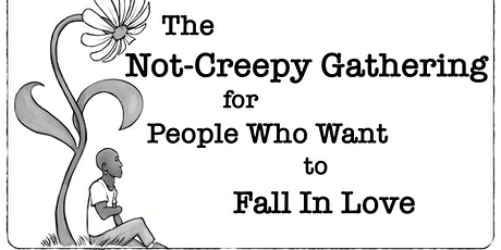 The QUEER NYC Not-Creepy Zoom Gathering for People Who Wanna Fall In Love tickets
