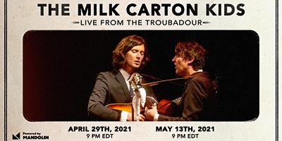 The Milk Carton Kids: Live From The Troubadour (Livestream)