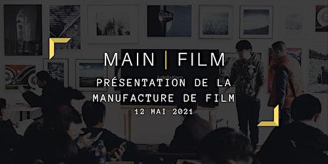 Présentation de la Manufacture de Films | En ligne tickets