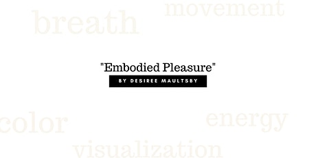 Embodied Pleasure tickets