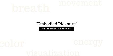Embodied Pleasure Tickets
