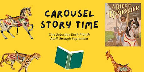 Carousel Story Time #2 - A Ride to Remember tickets