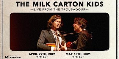 The Milk Carton Kids: Live From The Troubadour (Livestream)