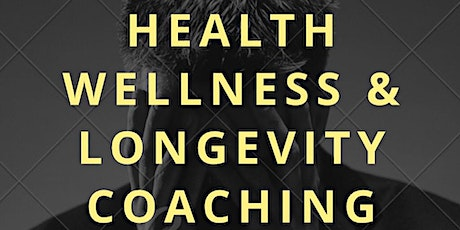 Health wellness longevity coaching program Tickets