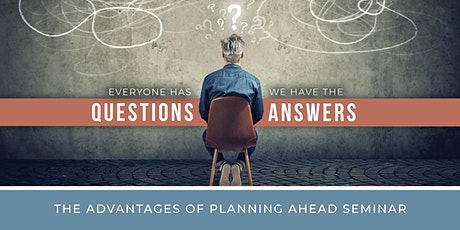 The Advantages of Planning Ahead Seminar tickets