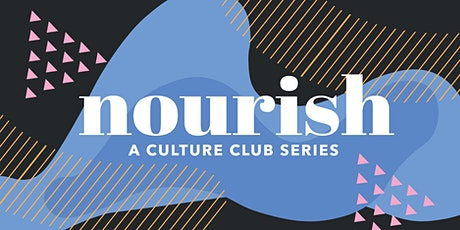NOURISH by Culture Club - Individual Sessions tickets