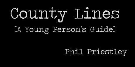 County Lines [A Young Person's Guide] tickets