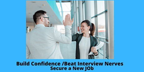 Boost Interview Confidence/ Beat Interview Nerves tickets