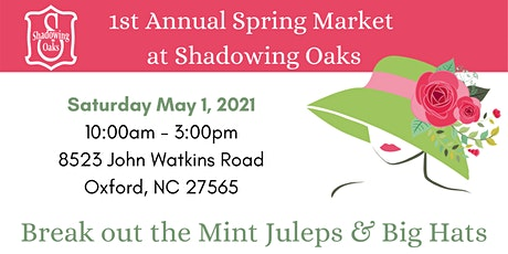 Spring Time Market at Shadowing Oaks tickets