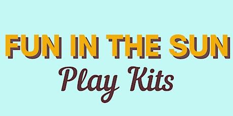 Fun in the Sun Play Kit tickets