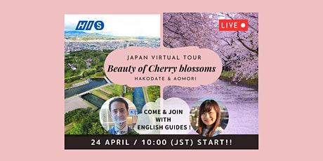 【Virtual Tour】Cherry Blossom Viewing in Japan - Hakodate and Aomori tickets